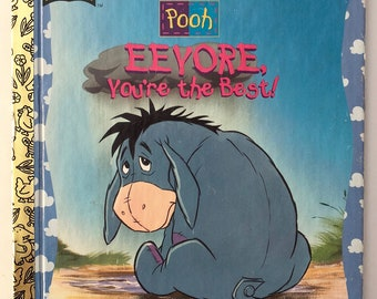 Vintage Little Golden Book - Eeyore You're The Best - Free Postage In Australia
