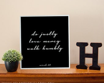 """Micah 6:8 Bible Verse Bare Metal Sign Wall Art Print - """"Do justly, love mercy, walk humbly."""""""