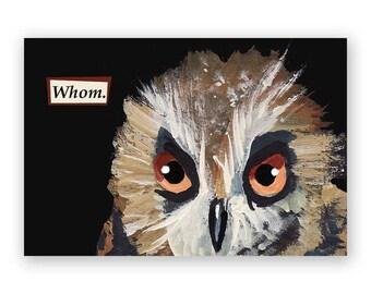 Whom Magnet - Owl - Bird - Humor - Mincing Mockingbird - Gift - Stocking Stuffer