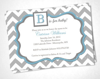 Chevron B is for Baby - Shower Invite - Gray and Blue - DIY Printable