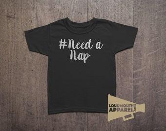 Need A Nap Hashtag Children's T-Shirt Social Sleep Sleeping Napping Nap Time