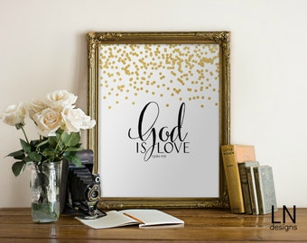 Instant 'God is love' 1 John 4:16 Scripture Print 8x10 Art Printable File Scripture Nursery Home Decor