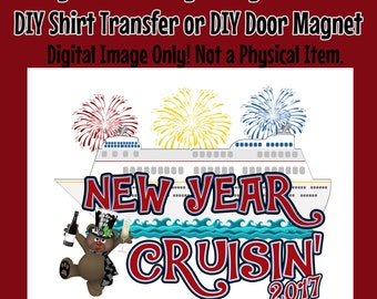 New Years Cruise Family Shirt Transfer Digital Image- DIY Cruise Shirts Family Cruise Shirts Matching Shirts  DIY Door Magnet –New Year Bear