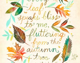 Every Leaf Print  |  Fall Wall art | Watercolor Quote | Inspirational Lettering |  8x10 | 11x14