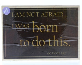 Hampton Art Not Afraid I was Born for This Joan of Arc Quote Wooden Rubber Stamp