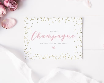 Pop the champagne I'm changing my last name, Will you be my bridesmaid card, bridesmaid proposal card, bridesmaid card, bridesmaid proposal