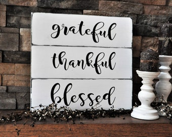 Grateful, Thankful, Blessed, Wood, Farmhouse, Decor, Sign
