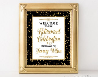 Personalized Retirement Party Welcome Sign, Black and Gold Confetti Sign, Retirement Celebration, DIY PRINTABLE