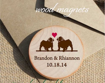 Wedding Favors // Bull Dog Custom Magnets  Wedding Favor Magnets // Custom Save the date / Custom made rustic magnets-two colors