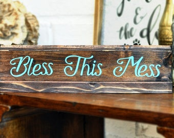 Bless This Mess, Home Decor Sign, Cute Home Decor, Turquoise Decor, Farmhouse Decor, Rustic Decor