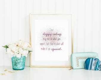 Your happy ending may not be what you expect, digital download, once upon a time, snow white, mary margaret, ouat quote, ouat print