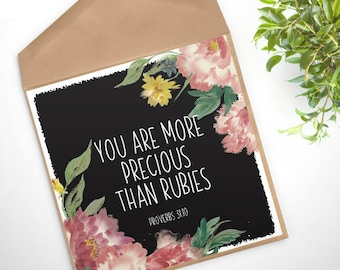 GC-131 PRINTABLE Greeting Card - digital file - DOWNLOAD - You are more precious than rubies - Proverbs 31:10