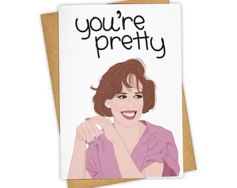 You're Pretty. Greeting Card . Kraft Envelope.