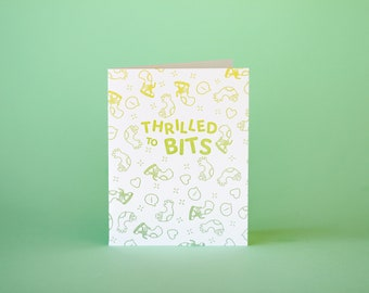 Thrilled to Bits Greeting Card