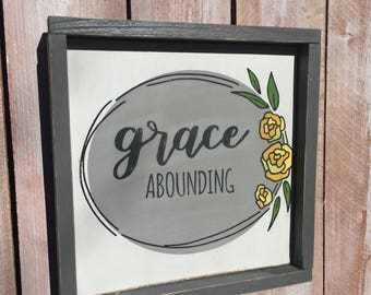 Grace Abounding Wooden Sign/Home Decor/Wall Hangings/Farmhouse/Shabby Chic/Wood Signs/Signs/Wall Art