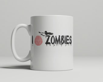 I Love Zombies Mug, Zombies, Horror Mug, Horror, Halloween, Gifts for her, Gifts for him, Double sided image