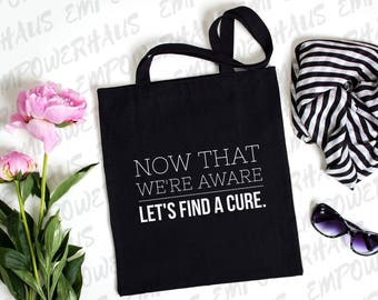 "Breast Cancer Awareness - ""LET'S FIND a CURE"" Tote Bag - Sarcastic Cancer Quote - Chemo Care Package - Cancer Awareness - Cure Cancer"