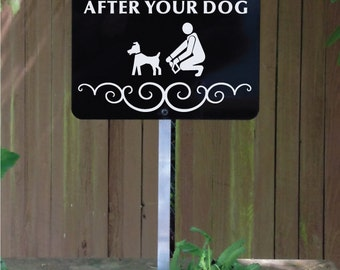 Please Clean Up After your Dog Yard Sign with attached yard stake. SHIPS FREE (66001)