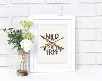 Wild & Free Wall Art - Kids Inspirational Sign - Arrow Sign - Nursery Decor - Arrow Wall Decor - Kids Room Decor - Wild and Free Printed Art