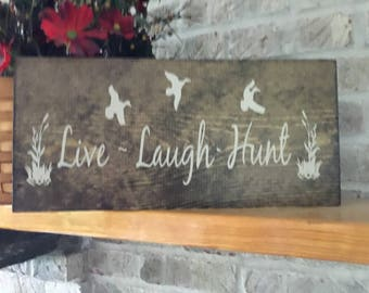Live, Laugh, Hunt Rustic Wood Sign, Hunting Sign, Hunting Sign