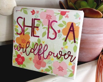 She is a wildflower sign, wildflower wood sign, girls room decor, wooden tag sign, decoupaged sign, mounted sign, wood decor,