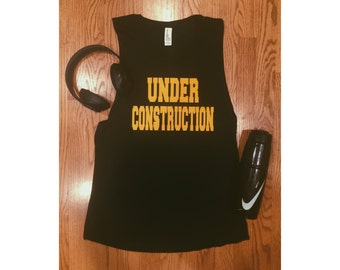 Under Construction Workout Tank