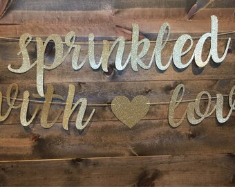 Sprinkled with love | Sprinkled with love banner | Baby Shower Banner | Baby sprinkle decorations | Baby sprinkle banner| Baby shower |
