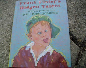 Vintage Book Frank Fister's Hidden Talent Written and Illustrated by Paul Brett Johnson