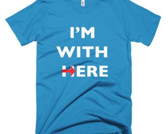 I'm with here!