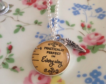 Mary Poppins Pendant - Quote Practically Perfect in Every Way