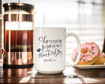 She Is More Precious Coffee Mug, Proverbs 31, Mothers Day Gifts, Coffee Mug, Inspirational Mug, Scripture Mug, Motivational Mug, Mom Gifts