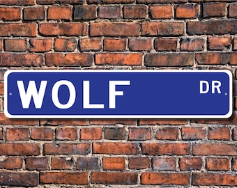 Wolf, Wolf Gift, Wolf Sign, Wolf decor, Wolf lover, timber wolf, native to No America, gray wolf, Custom Street Sign, Quality Metal Sign