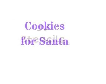 Cookies for Santa Stencil