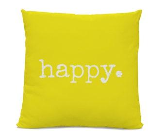 Happy Pillow - Yellow Pillow - Throw Pillow