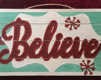"""Rustic Holiday Sign """"Believe"""""""