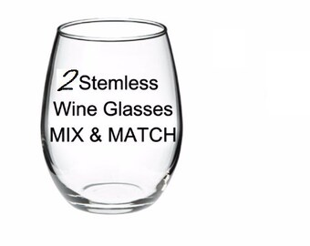 ANY 2 GLASSES - Your Choice - Mix & Match