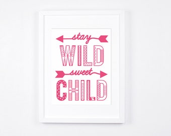 Stay Wild Sweet Child Printable Art, Hot Pink Girls Room, Arrows Nursery Decor, Typographic Art, Tribal Nursery Art, Modern Nursery Instant