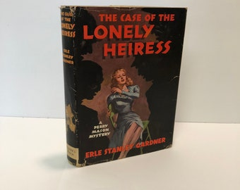 The Case of the Lonely Heiress A Perry Mason Mystery by Erle Stanley Gardner 1948