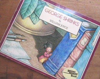 George Shrinks by William Joyce Children's Picture Book