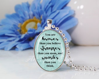 Oval Medium Glass Bubble Pendant Necklace-You Are Braver Stronger And Smarter