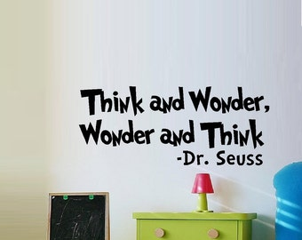 Think and Wonder, Wonder and Think - Wall Decals