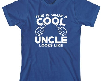 This Is What A Cool Uncle Looks Like Shirt - new uncle, gift for uncle, gift for brother - ID: 1961
