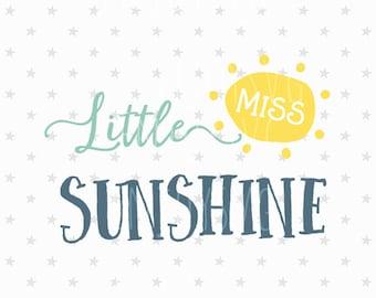 Little miss sunshine svg Valentine svg Little miss sunshine svg Baby girl svg Sunshine svg SVG Cutting File Silhouette svg Cricut svg Vector
