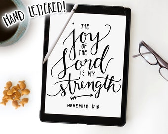 The Joy Of The Lord Is My Strength SVG Cut File, Nehemiah 8:10 Bible Verse Cutting File, Hand Lettered Silhouette Cricut, Calligraphy, Vinyl