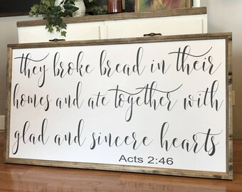 """They Broke Bread In Their Homes 24"""" x 48"""" Wood Framed Sign, Canvas Sign"""