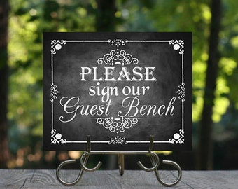 Please Sign Our Guest Bench, Printable Chalkboard Wedding Guestbook Sign, Wedding Signage, Rustic Wedding Sign, Guest Sign in, Guest Bench