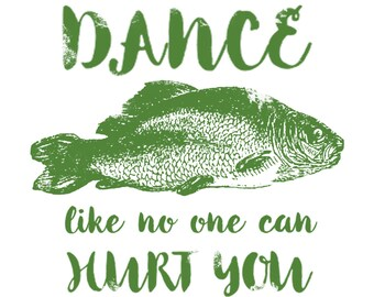 Idiotic Fish - Ridiculous Letterpress Card - Dance Like No One Can Hurt You