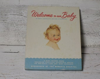 Vintage Baby Memory Book, 1950's Welcome to our Baby Book