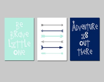 ADVENTURE Nursery Tribal Boy Nursery Decor Woodland Nursery Art - Be Brave Little One Quote, Arrows, Adventure Is Out There - Set of 3