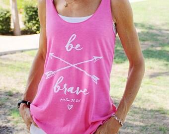 ON SALE! - Christian Tank Top for Women // Women's Be Brave Psalm 31:24 Shirt // Christian Shirts Women // Pink Tri-Blend Racerback Tank